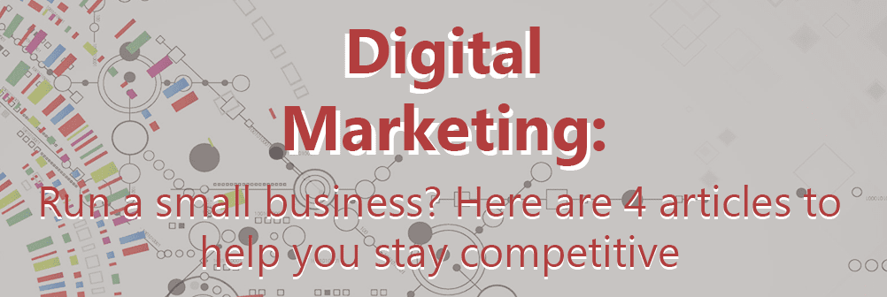 Run a small business? Here are 4 articles to help you stay competitive